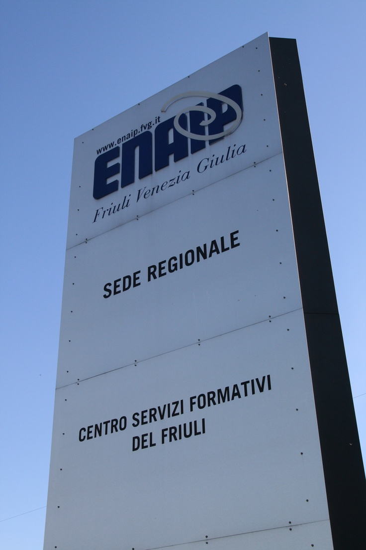 Enaip FVG: Centro Servizi Formativi di Pasian di Prato e Sede Regionale
