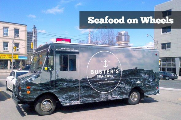 St. Lawrence Market Vendor Buster's Sea Cove Launches Gourmet Food Truck