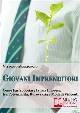 Fare Impresa in Italia: Potenzialità, Modelli Vincenti e Burocrazia. #ebook #imprenditori http://www.autostima.net/raccomanda/giovani-imprenditori-vittorio-sangiorgio/