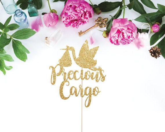Precious Cargo Baby Shower, Precious Cargo Cake Topper, Baby Shower  Decorations, Baby Shower Cake Topper, Stork Cake Topper, Stork Topper