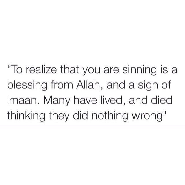 "– ""May we truly repent, and Allah forgive us before it's too late, Ameen."""