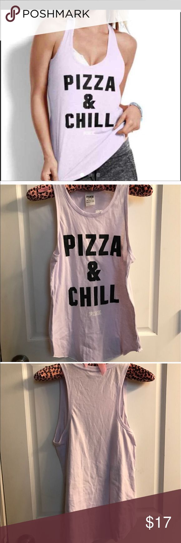 VICTORIA SECRET PINK TANK PIZZA AND CHILL Nwt a little oversized PRICE IS FIRM PINK Victoria's Secret Tops Tank Tops