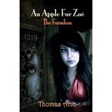 An Apple For Zoë (The Forsaken) (Kindle Edition)By Thomas Amo