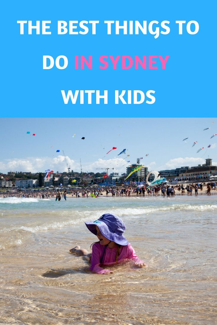 The Best Things To Do In Sydney With Kids #sydney #australia #familytravel