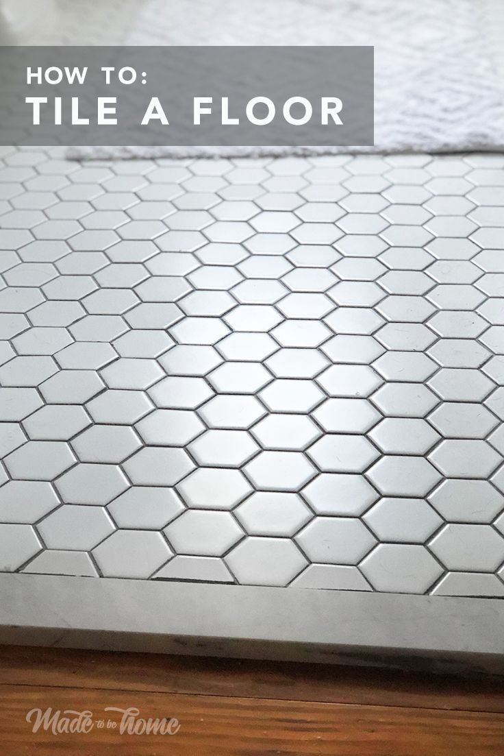 How to Tile a Bathroom Floor Home Renovation Tips Hexagon Tile