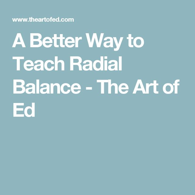 A Better Way to Teach Radial Balance - The Art of Ed