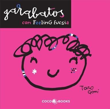 #Infantil / Mayor a 4 Años Garabatos con feeling. Fucsia - Taro Gomi #CocoBooks