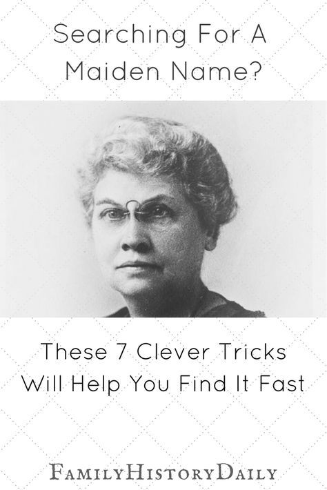 Is your genealogy research stalled over a missing maiden name? Find what you need to move your ancestry research forward with these clever tips. #familytree #ancestry