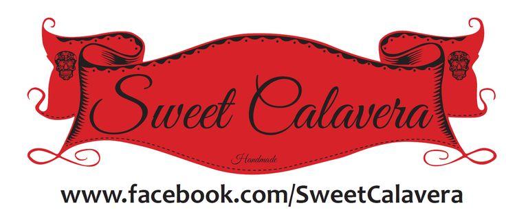 Sweet Calavera www.facebook/SweetCalavera