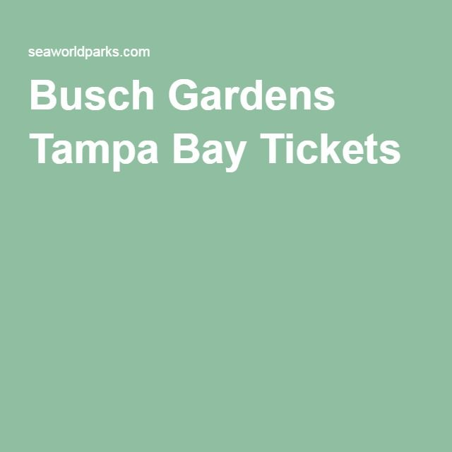 Best 20 busch gardens tickets ideas on pinterest tampa for Bush gardens tickets