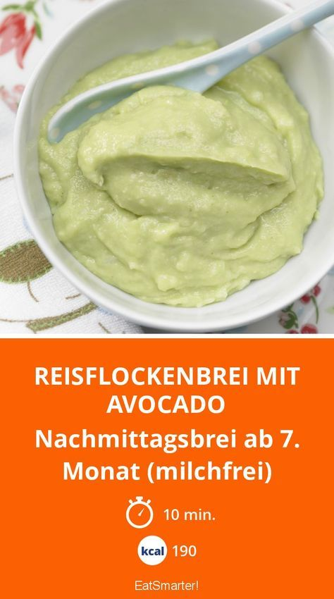 Reisflockenbrei mit Avocado - Nachmittagsbrei ab 7. Monat (milchfrei) - smarter - Kalorien: 190 Kcal - Zeit: 10 Min.   eatsmarter.de