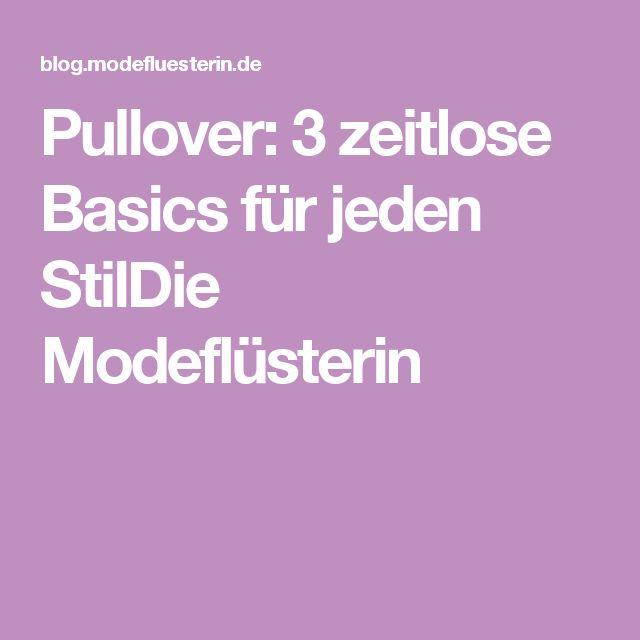 Pullover: 3 zeitlose Basics für jeden StilDie Modeflüsterin