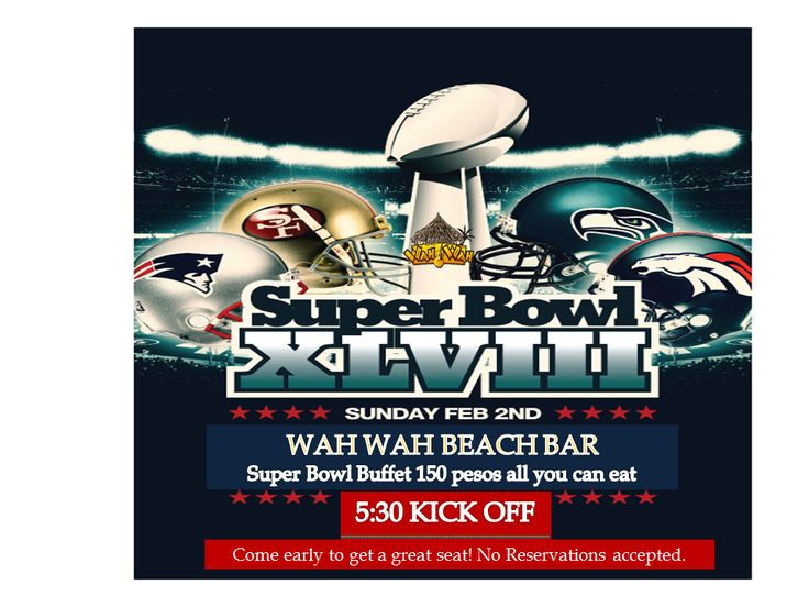 Wah Wah Bar in Playa will be hosting Superbowl on their huge screen with fab buffet of Buffalo Wings, Chili, Nacho bar, Pulled pork tacos, Onion rings and Fries. The Buffet is 150 pesos $11US per person and of course it´s all you can eat! Menu items are also available.