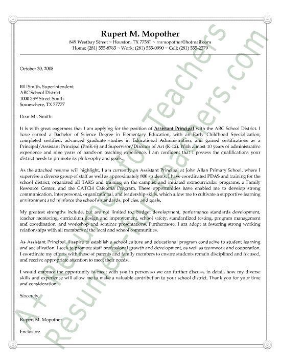 Assistant Principal Cover Letter Sample or Example. AKA Letter of Intent or Letter of Interest. It includes his credentials to indicate he is qualified. It goes on to discuss his administrative leadership roles he held in school programs.