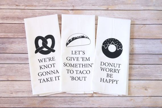 These are the perfect gift for bridal showers, housewarming, Christmas, or birthdays. Whether youre a foodie or not, these towels will be the perfect addition to any kitchen!  These towels are a custom designed play on favorite song lyrics and some are just a fun play on words. Designs are heat transferred onto 100% deluxe cotton flour sack kitchen towels, which ensures crisp lines and no fading of the design. Machine washable in cold water and dryer safe on low. Towels may be ironed after…