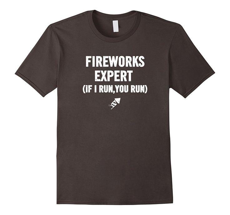 Funny Fireworks Expert T-Shirt If I Run 4th of July Jokes