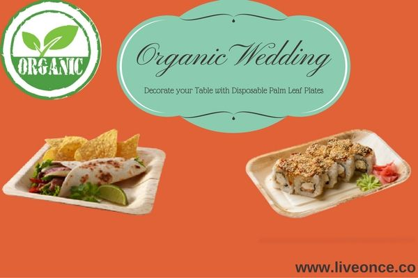 Plan your wedding dinner with eco friendly biodegradable, compostable and disposable Palm leaf plates. More interesting about this plate is  http://www.liveonce.co/