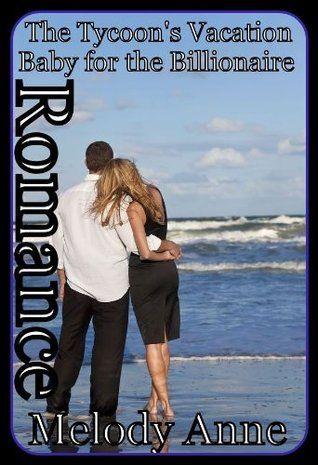 Melody Anne Billionaire Bachelors Book 7