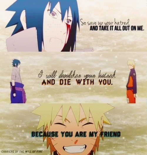 """In the next life, you won't be an Uchiha...and I won't be the Jinchuriki of the Kyuubi and maybe, we'll finally be able to understand each other."" This scene broke my heart."