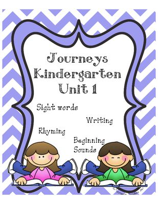 Kindergarten Journeys Unit 1 from Tracy Custer on TeachersNotebook.com (22 pages)