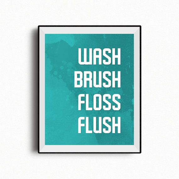 Wash brush floss flush bathroom printable bathroom rules