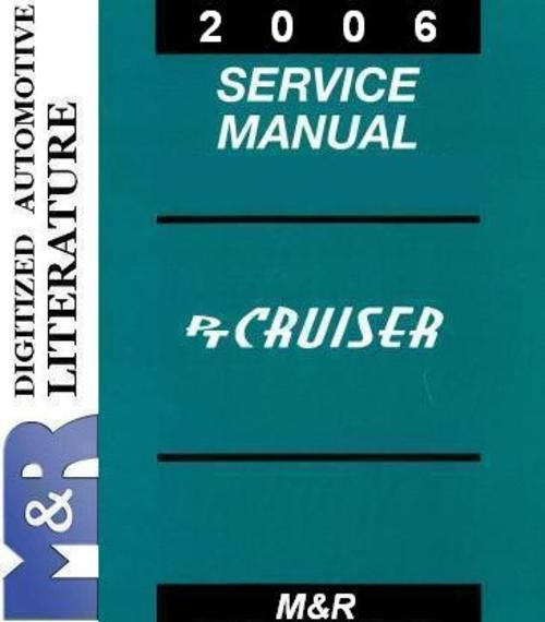2006 PT Cruiser Chrysler Service Manual  If you are not sure about the production year of DOWNLOAD