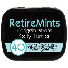 Still in Mint Condition Retirement Party Mint Tins | Design Color Options | Party Favor Ideas