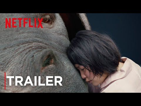Okja | Official Trailer [HD] | Netflix - YouTube    Best movie/story I've seen in a long time. Definitely not kid-appropriate. All The Feels. <3