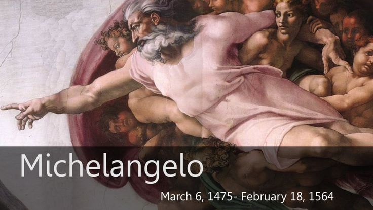 Michelangelo Biography from Goodbye-Art Academy- great video, but some nudity in the paintings