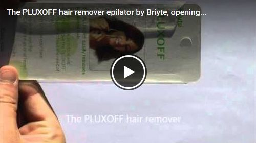 The PLUXOFF hair remover epilator by Briyte, opening...