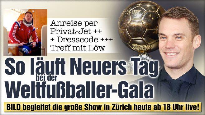 Ballon d'Or 2014: Manuel Neuer greift nach dem Goldenen Ball! So läuft der Weltfußballer-Tag von Neuer HEUTE, 12.1.2015! Anreise per Privat-Jet, Dresscode, Treff mit Löw http://www.bild.de/sport/fussball/manuel-neuer/so-laeuft-sein-weltfussballer-tag-39299174.bild.html