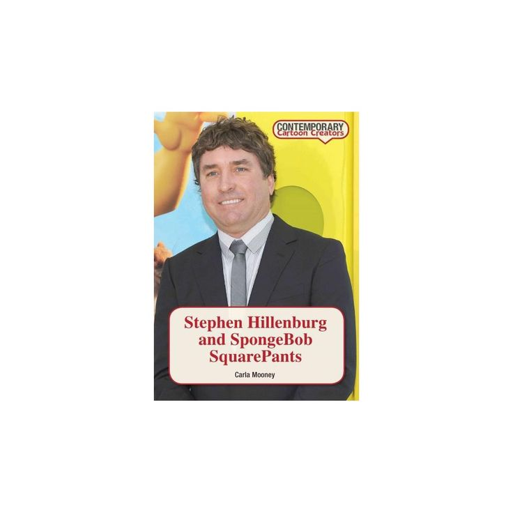 Stephen Hillenburg and Spongebob Squarep ( Contemporary Cartoon Creators) (Hardcover)