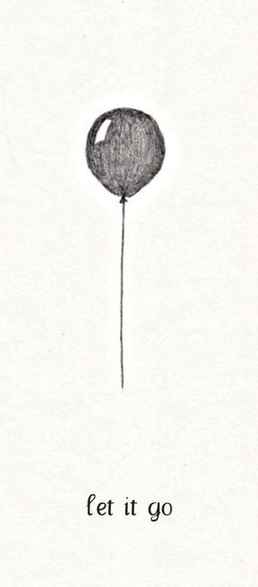 """Let it go."" A simple balloon. A simple message."
