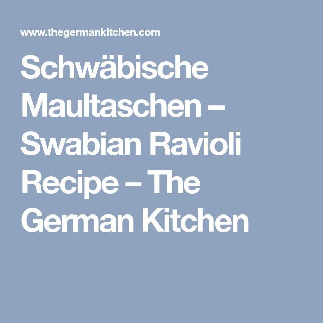 Schwäbische Maultaschen – Swabian Ravioli Recipe – The German Kitchen