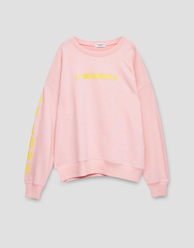 Sweatshirt with slogan on front and sleeve - Sweatshirts & Hoodies - Clothing - Woman - PULL&BEAR United Kingdom
