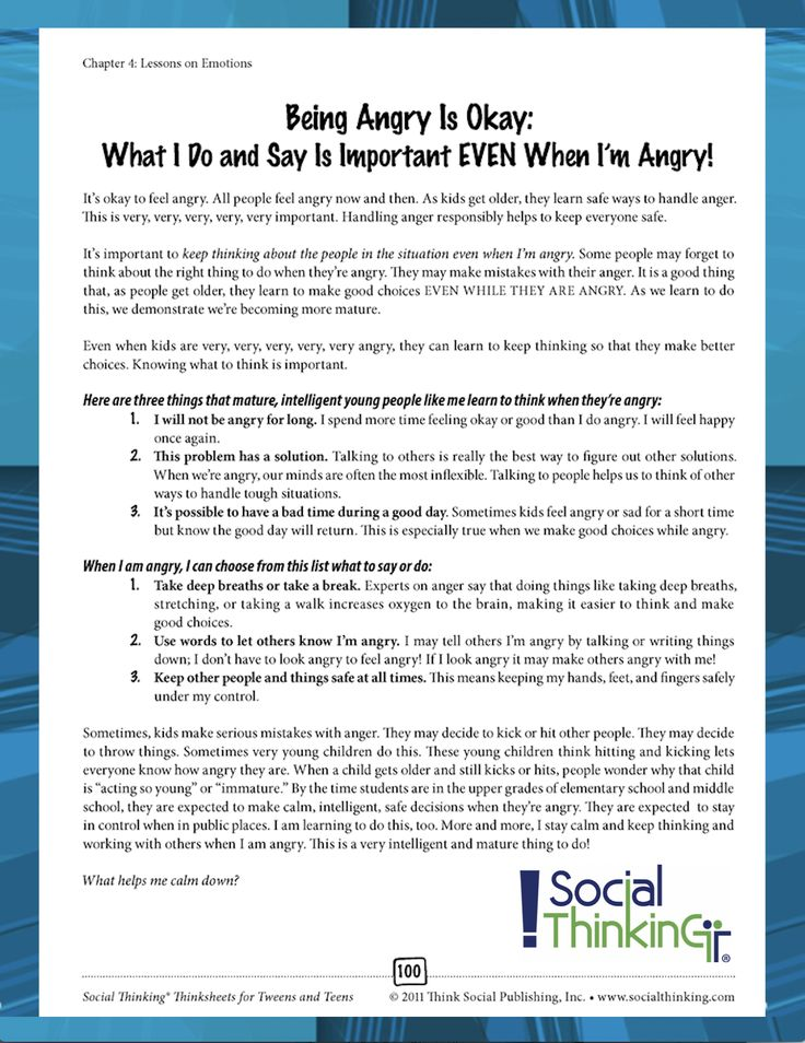 FREE Thinksheet! Being Angry is Okay: What I Do and Say Is Important EVEN When I'm Angry. From Social Thinking Thinksheets for Tweens and Teens: Learning to Read In-Between the Social Lines. Feel free to use coupon code: Social10 to receive 10% off of most of our products