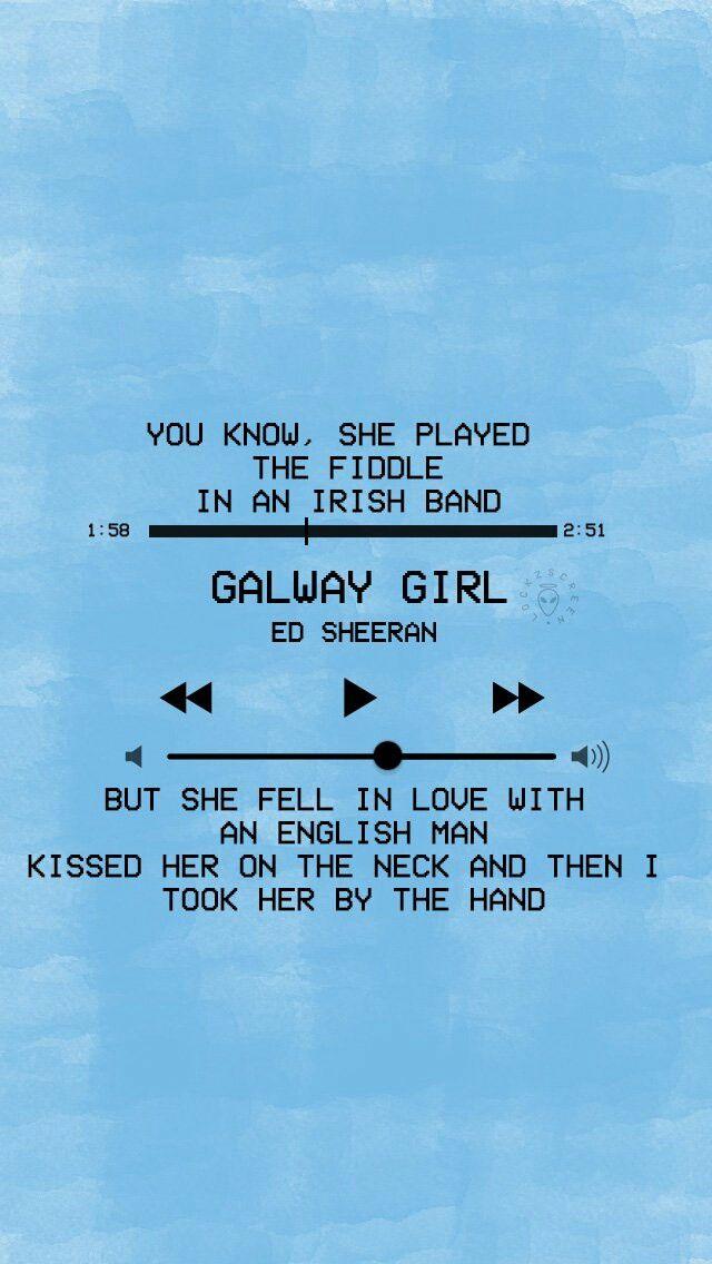 Galway Girl Lyrics Wallpaper 607 Besten Sheerio♡ Bilder Auf Pinterest Song Zitate