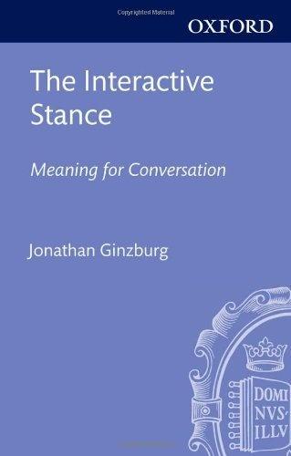 The Interactive Stance de Jonathan Ginzburg