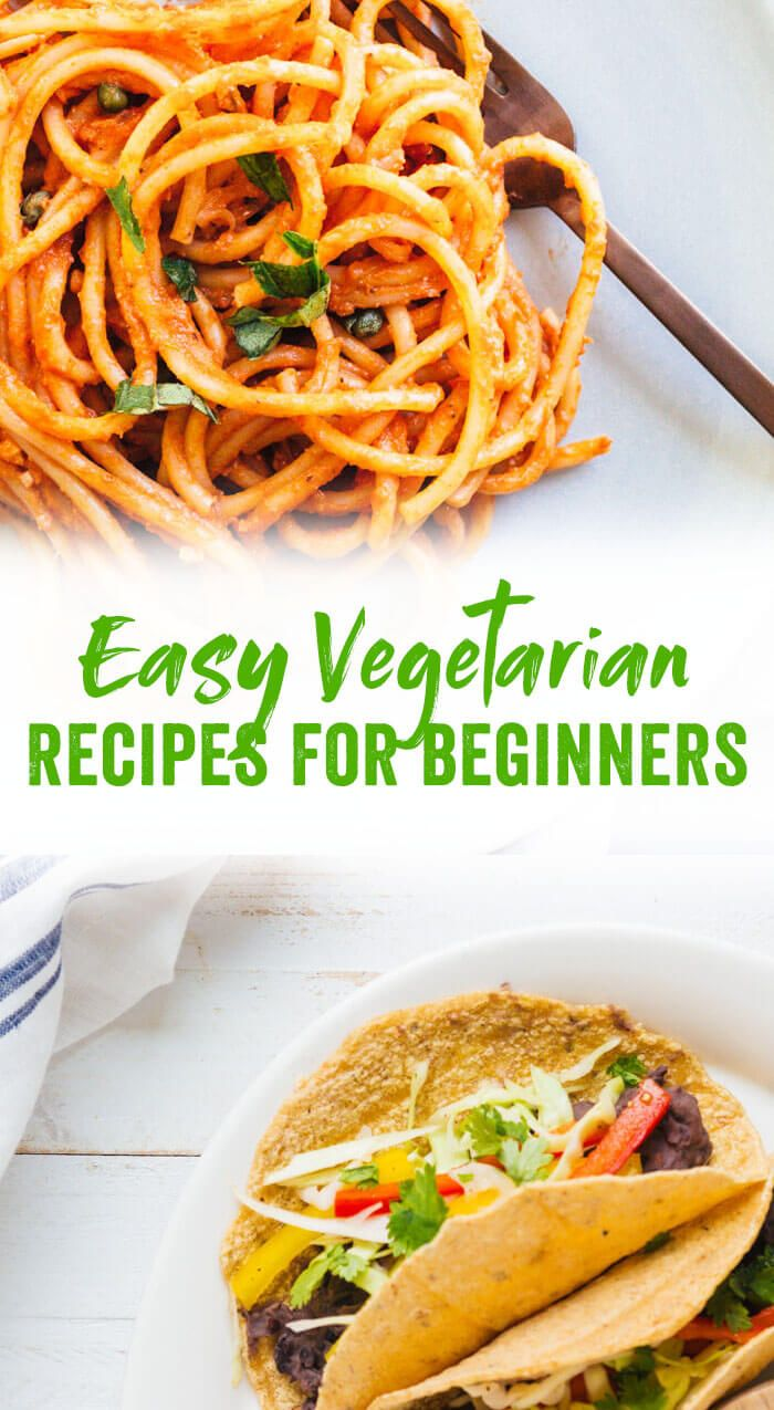 Vegetarian Tacos & More Easy Vegetarian Recipes