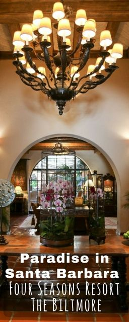 Paradise in Santa Barbara – Four Seasons Resort The Biltmore When you are visiting a new place, the hotel where you stay can greatly make or break your travel experience.