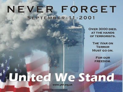 Never Forget, United We Stand 9/11 9/11 quotes september 11 quotes september 11th quotes 911 quotes. 9/11 sept 11 quotes september 11th images september 11th pictures
