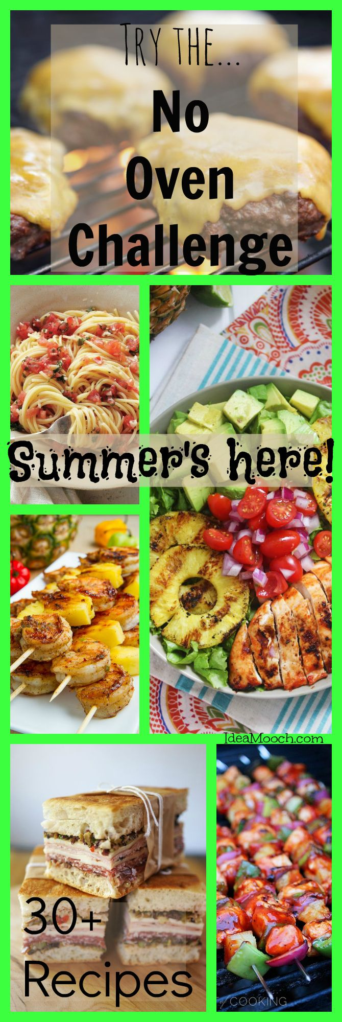 #Summer is almost here! Here's some recipes that will minimize kitchen time and won't turn your house into a sauna -  IdeaMooch.com