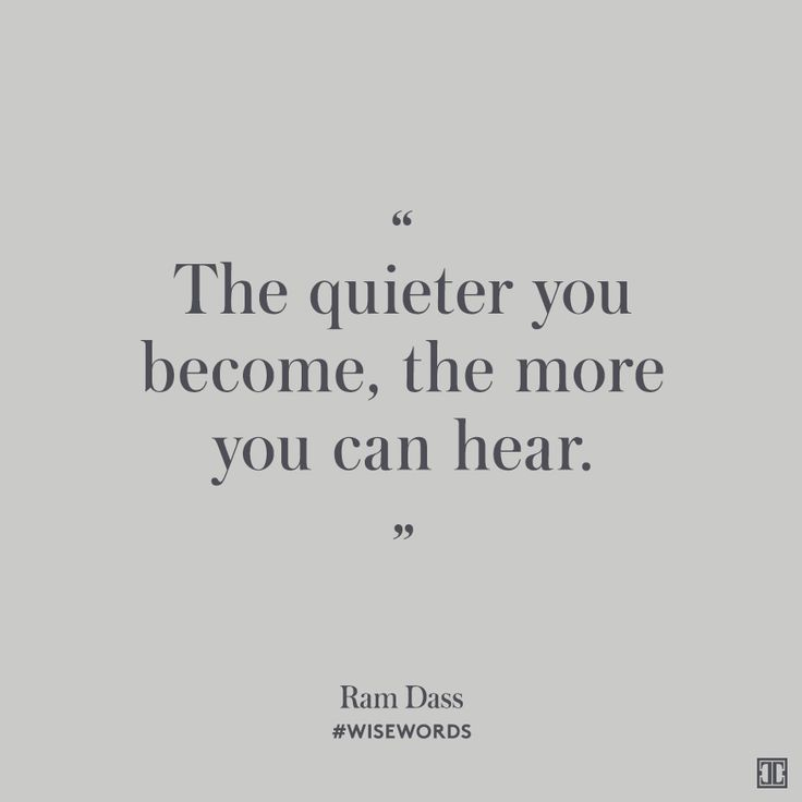 """""""The quieter you become, the more you can hear."""" make an effort  - positive monday quote"""