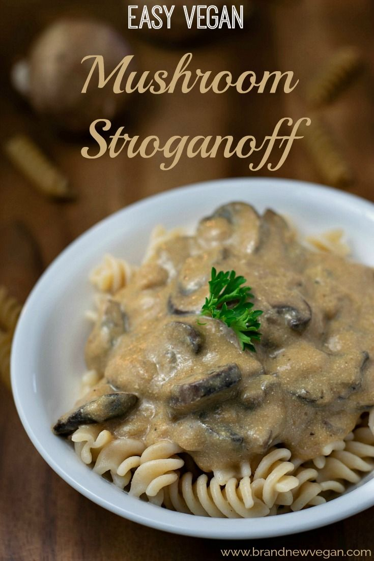This Recipe Is A Hack Of My Already Popular Creamy Mushroom Stroganoff Why Change It You Ask Vegan Mushroom Stroganoff Mushroom Stroganoff Stuffed Mushrooms