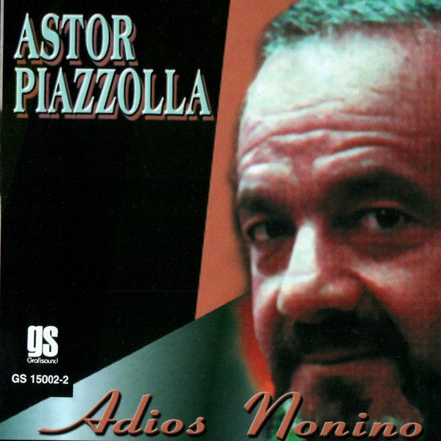 """""""Adiós Nonino"""" by Astor Piazzolla was added to my Discover Weekly playlist on Spotify"""