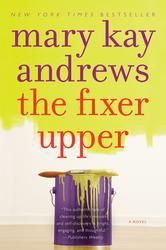 The Fixer Upper | By: Mary Kay Andrews