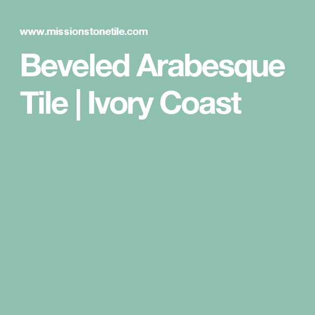 1000+ ideas about Arabesque Tile on Pinterest : Arabesque ...