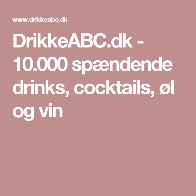 DrikkeABC.dk - 10.000 spændende drinks, cocktails, øl og vin