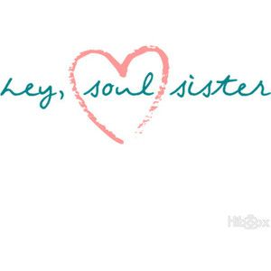 soul sister quotes - Google Search