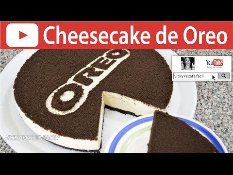 CHEESECAKE DE OREO FRIO SIN HORNO   Vicky Receta Fácil - YouTube